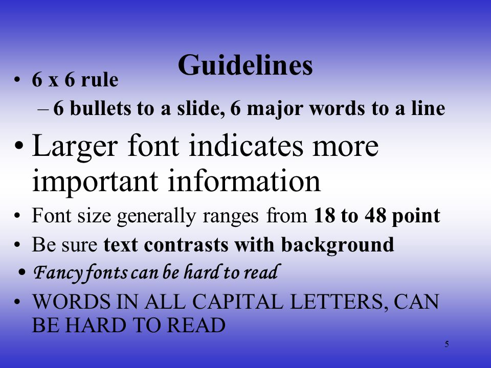 6 Clip Art and Graphics Should balance the slide Should enhance and complement the text, not overwhelm No more than two graphics per slide Do not use pictures as a background