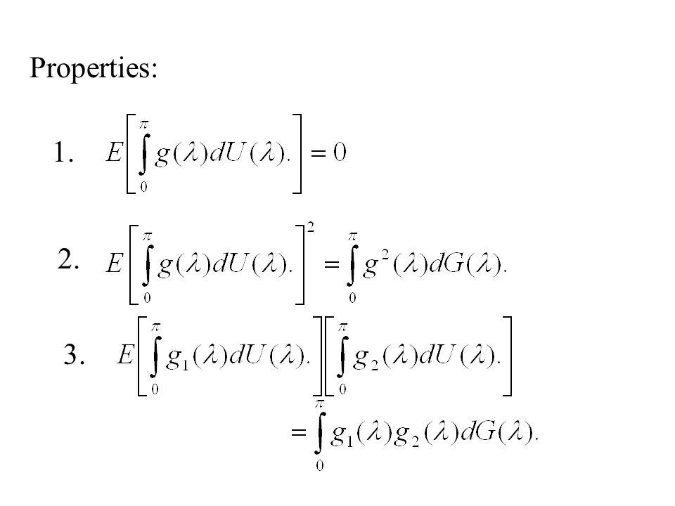 Properties: 1. 2. 3.