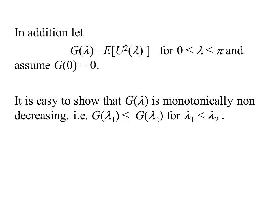 Now let us define: analogous to the Riemann-Stieltjes integral