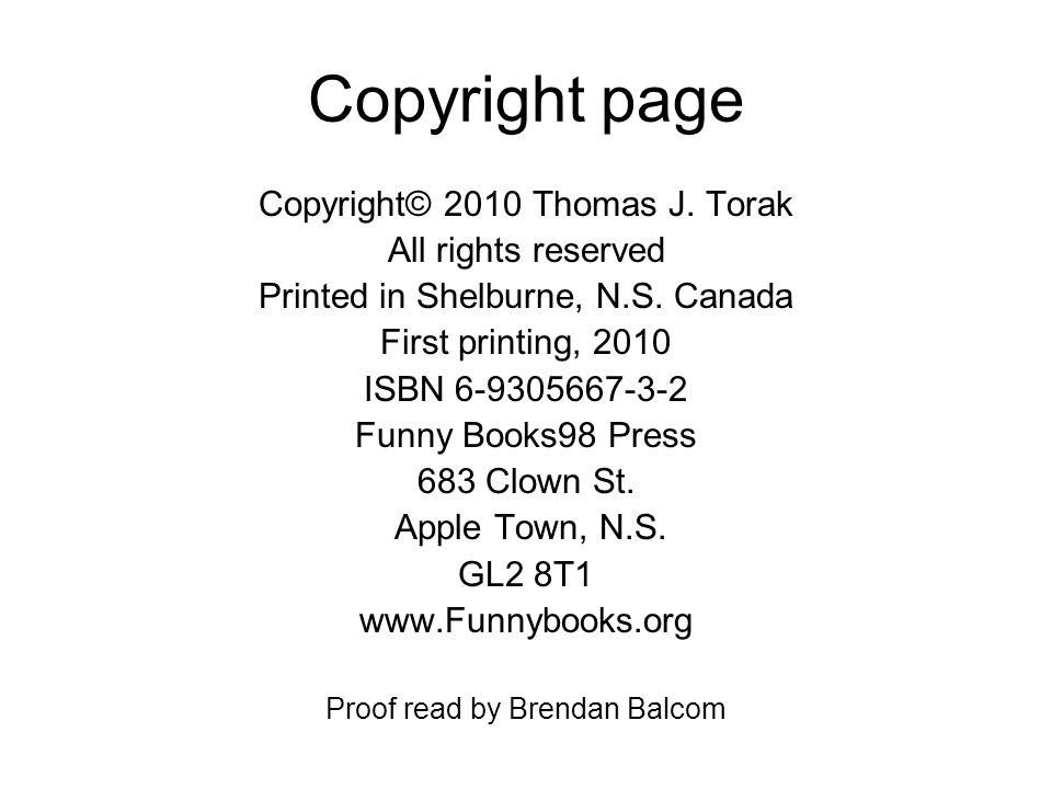 Copyright page Copyright© 2010 Thomas J. Torak All rights reserved Printed in Shelburne, N.S.