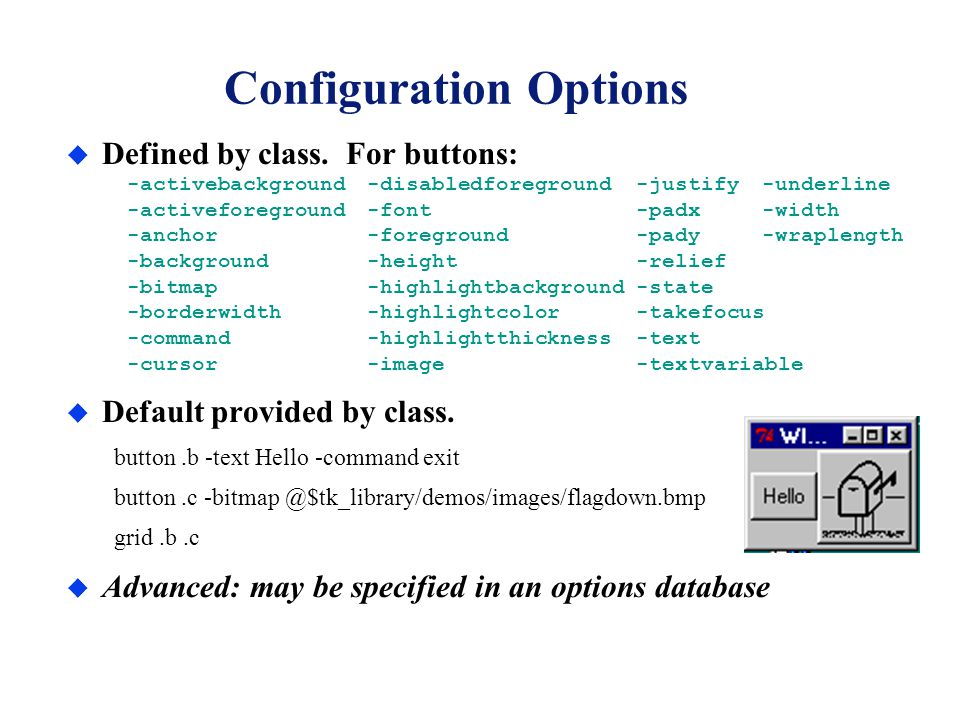 Configuration Options u Defined by class.