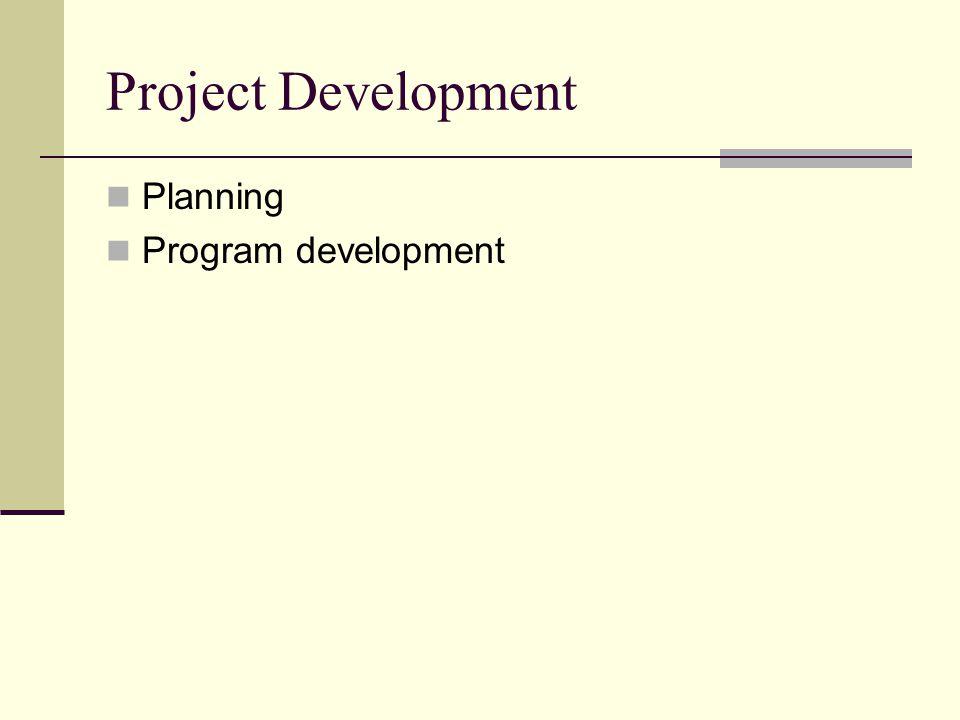 Project Development Planning Program development
