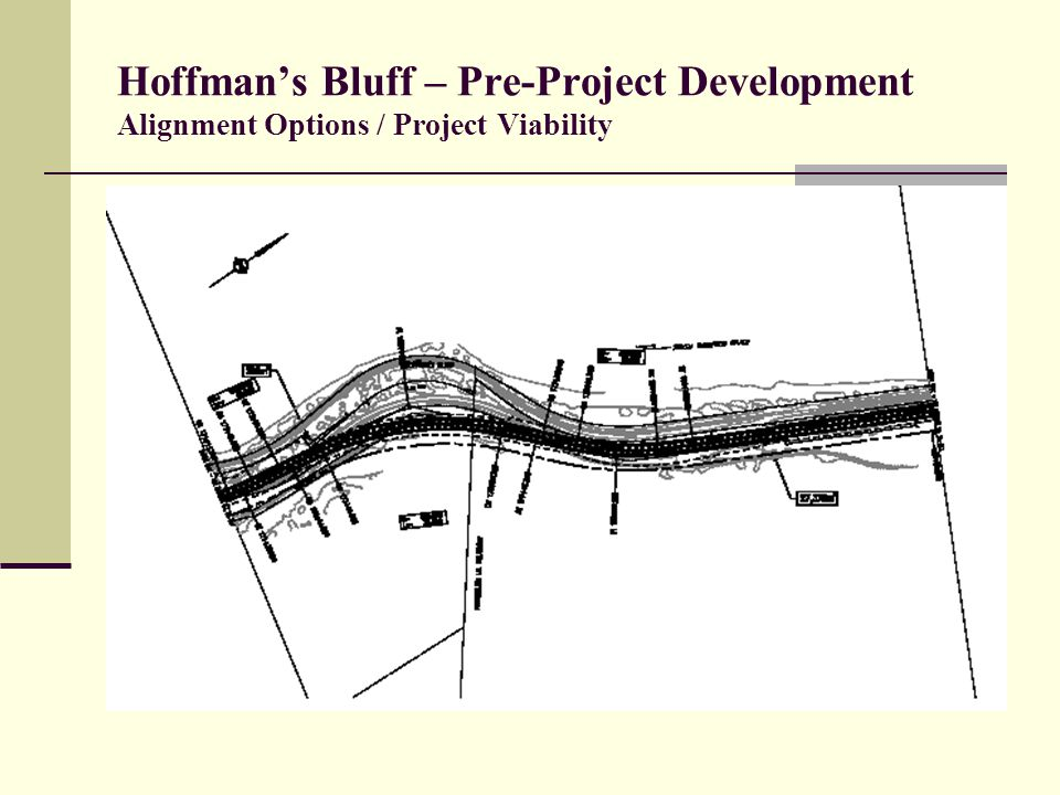Hoffman's Bluff – Pre-Project Development Alignment Options / Project Viability