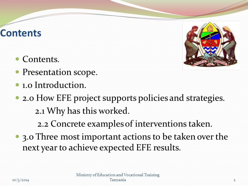 Contents 10/5/2014 Ministry of Education and Vocational Training Tanzania2 Contents.