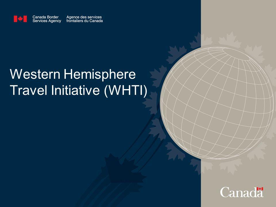 Western Hemisphere Travel Initiative (WHTI)