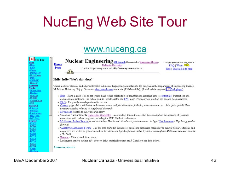 IAEA December 2007Nuclear Canada - Universities Initiative42 NucEng Web Site Tour www.nuceng.ca
