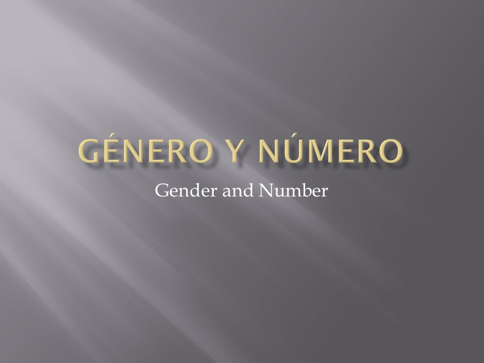 Gender and Number