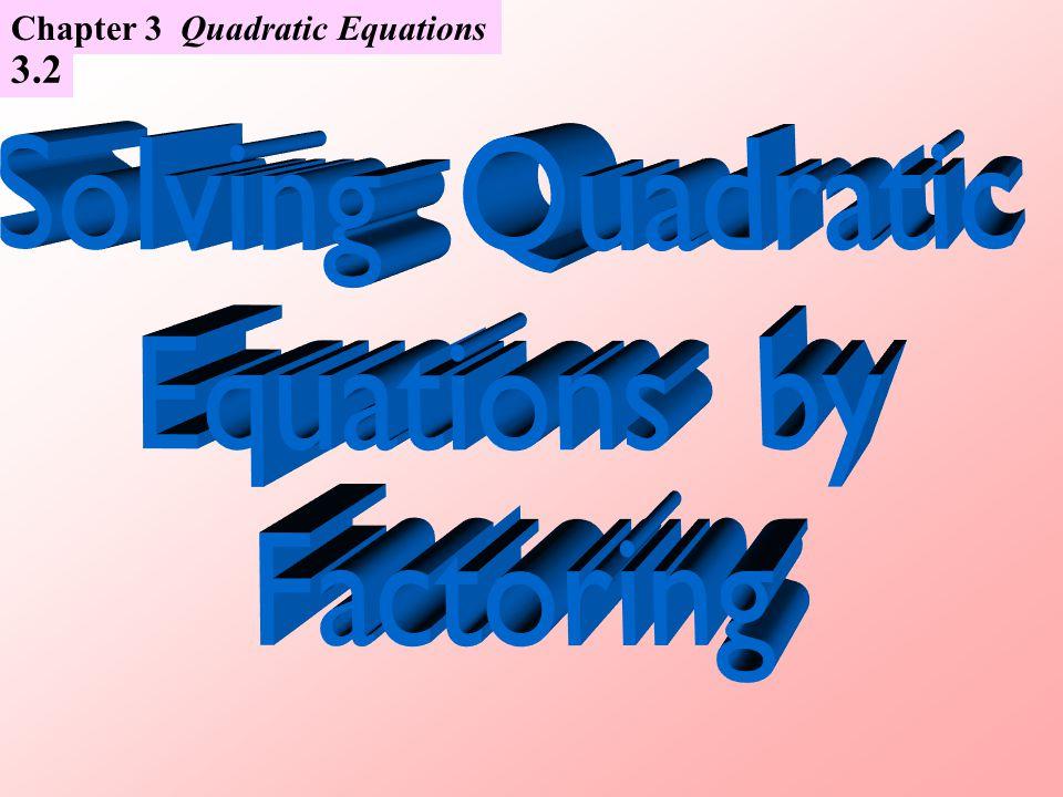 3.2 Chapter 3 Quadratic Equations