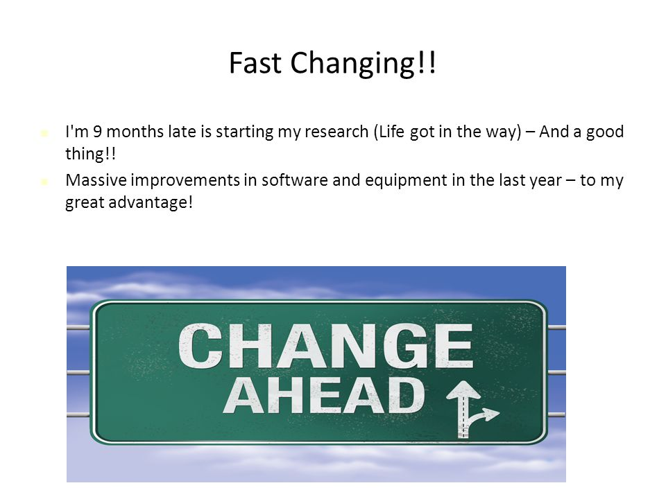 Fast Changing!.