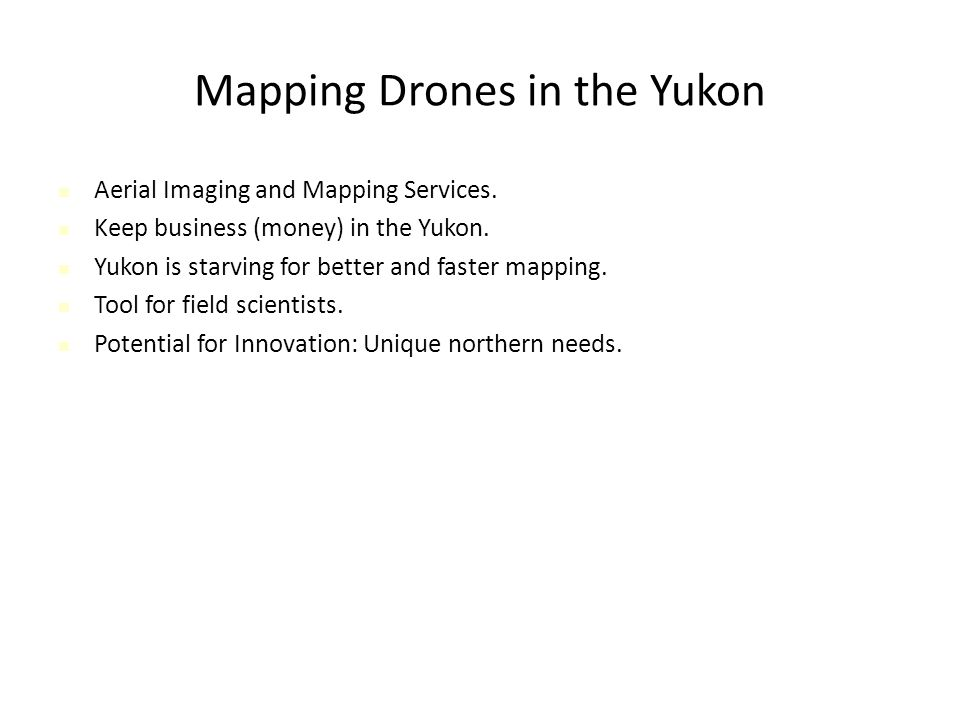 Mapping Drones in the Yukon Aerial Imaging and Mapping Services.