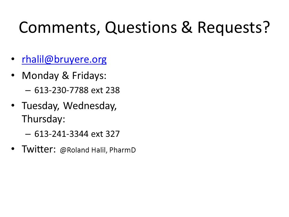 Comments, Questions & Requests.