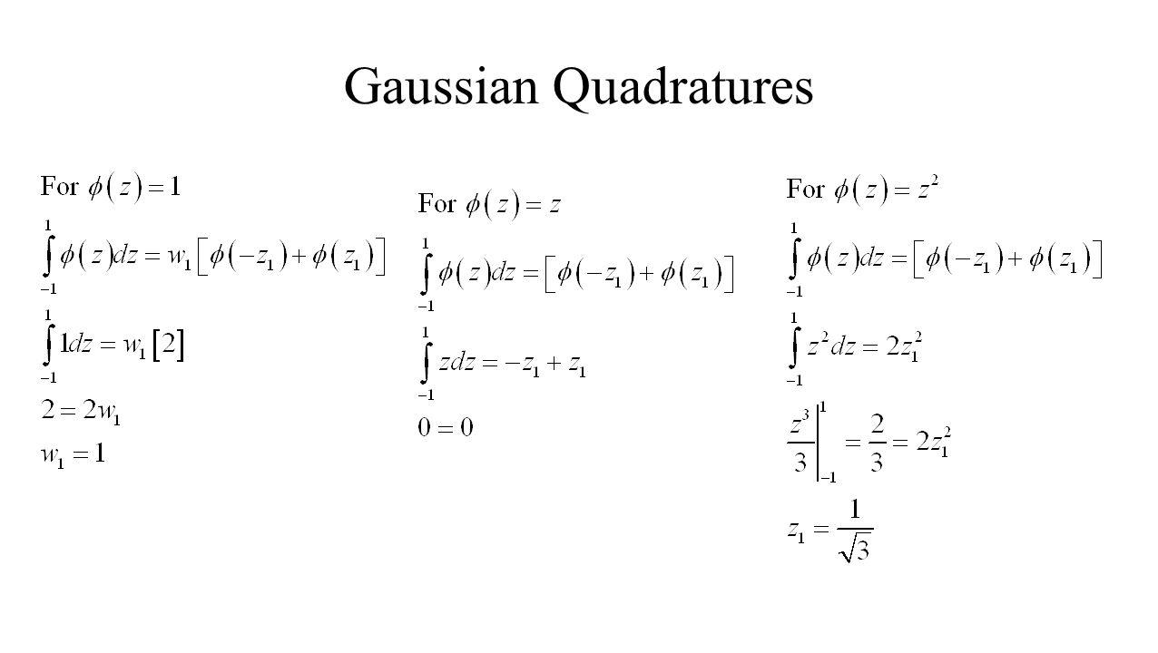 Gaussian Quadratures