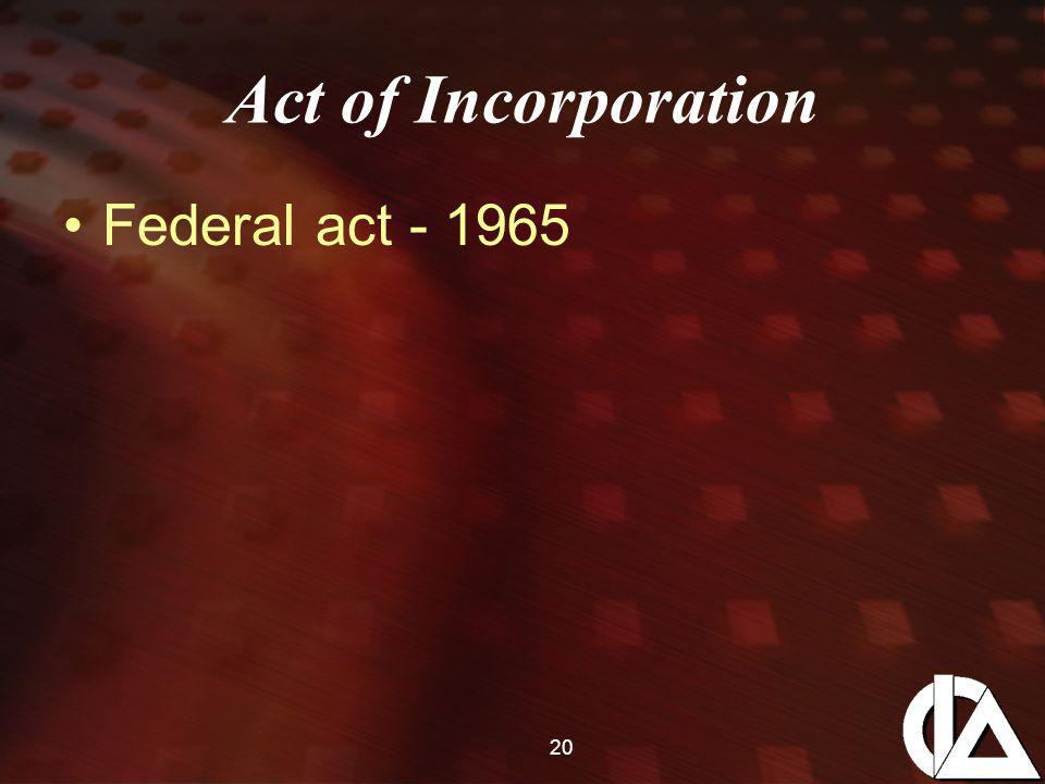 20 Act of Incorporation Federal act