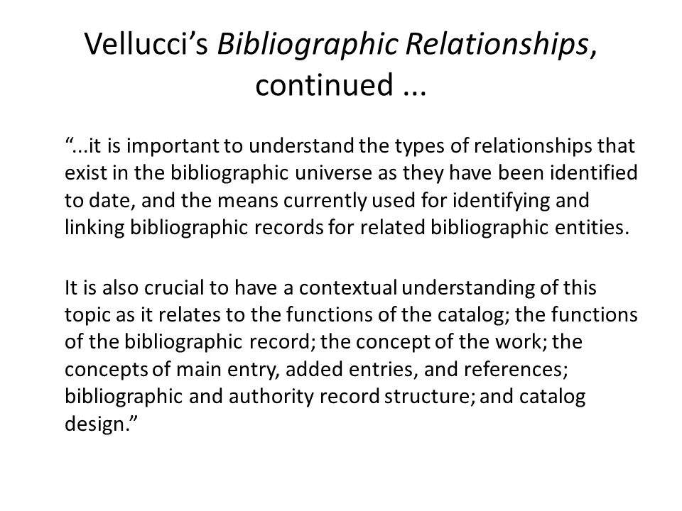 Vellucci's Bibliographic Relationships, continued...