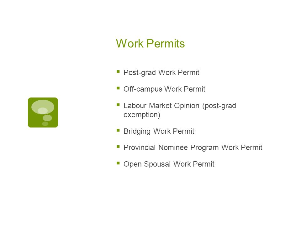 Permanent Residence  Canadian Experience Class  Work experience  Language requirement  Federal Skilled Worker  Previous work experience  New rules in May 2013  Provincial Nominee Programs  Job offer  Degree program  Employer eligibility and support