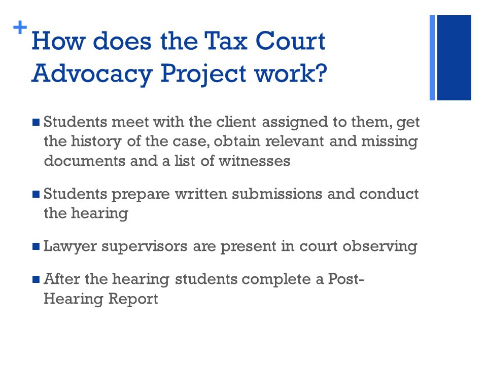 + How does the Tax Court Advocacy Project work.