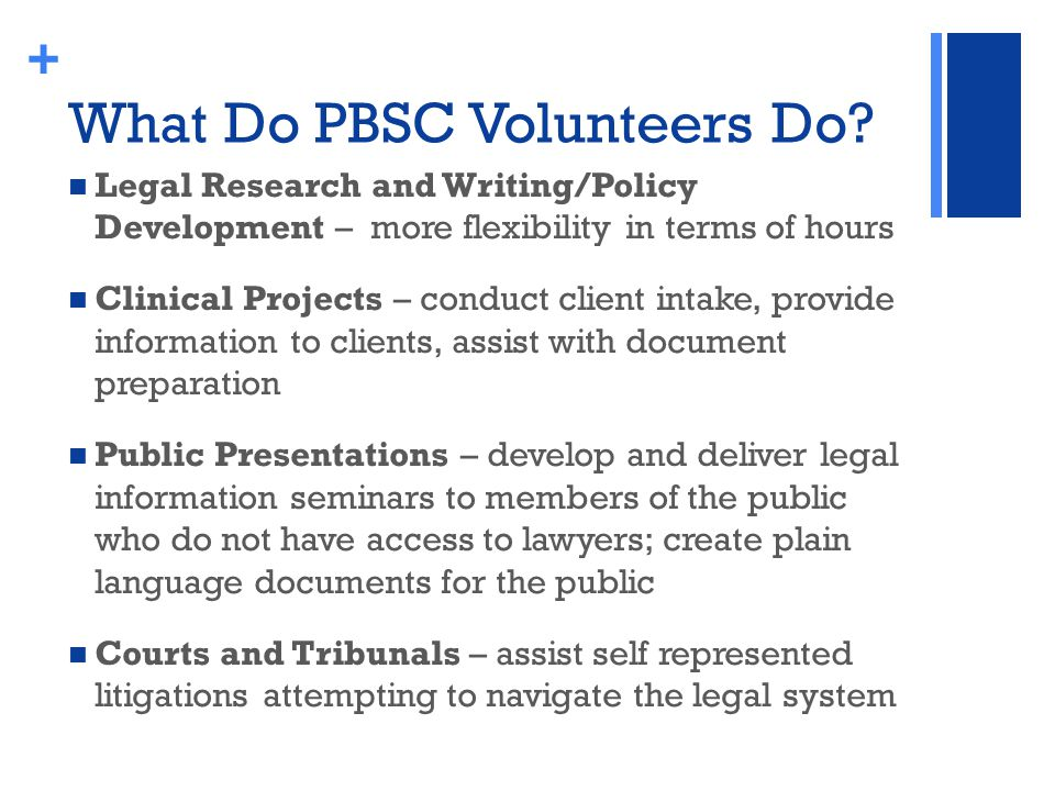 + What Do PBSC Volunteers Do.