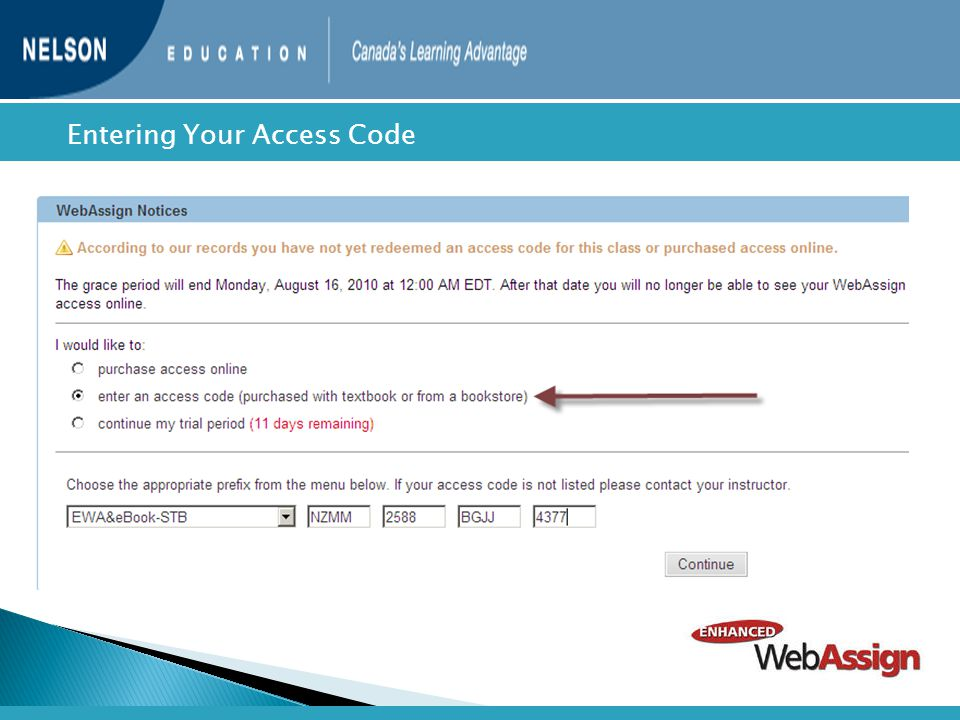  Entering Your Access Code