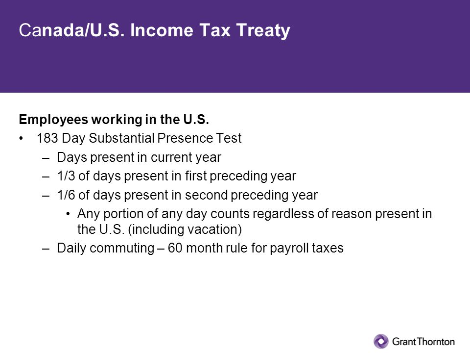 Canada/U.S. Income Tax Treaty Employees working in the U.S.