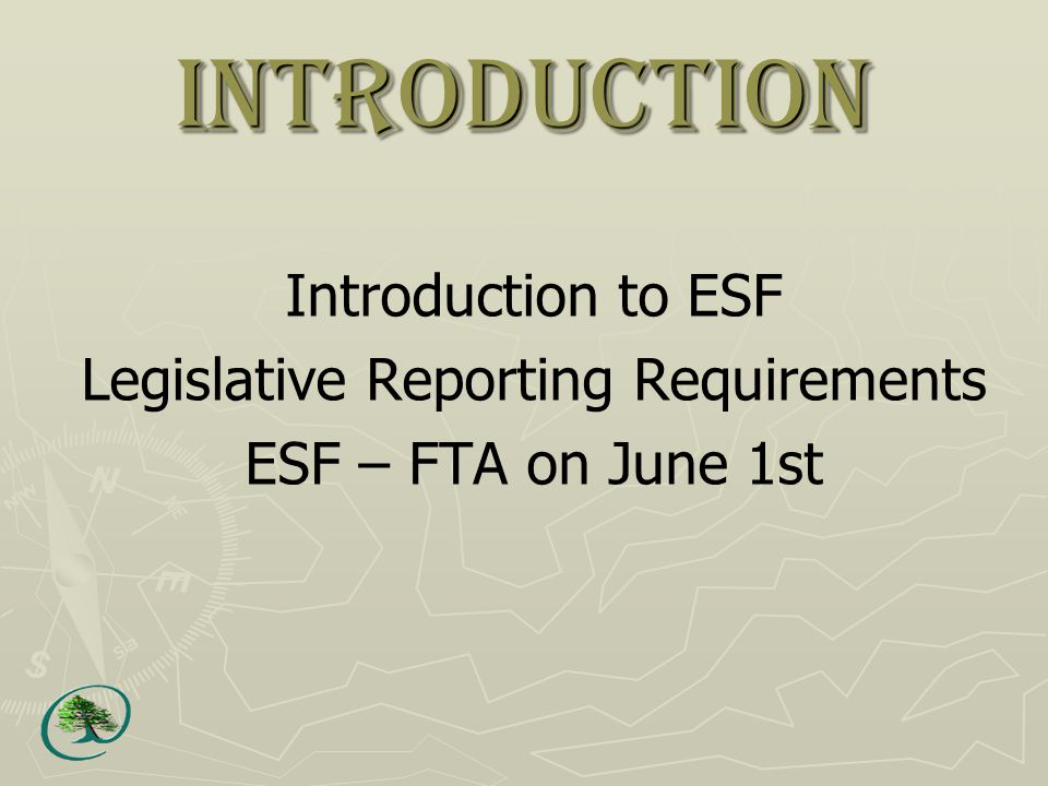 Legislated RESULTS Reporting Requirements by ESF Submitter Major licensees Community Forest Agreement THSPR s45-48 (code) FPPR s86 (FRPA) Woodlot licensees WLFMR s86 (Code) WLPPR s76 (FRPA) Community Salvage Licence FPPR s46.1 (FRPA) FPPR s86 (FPRA) BC Timber Sales Report by Policy (Code) FPPR 86 (FRPA) District Manager (NRFL, FLC) FRPA 30 / FPPR s46 Report by Policy Third Party Transfers FRPA 29.1 / FRPA 94 / FPPR 86