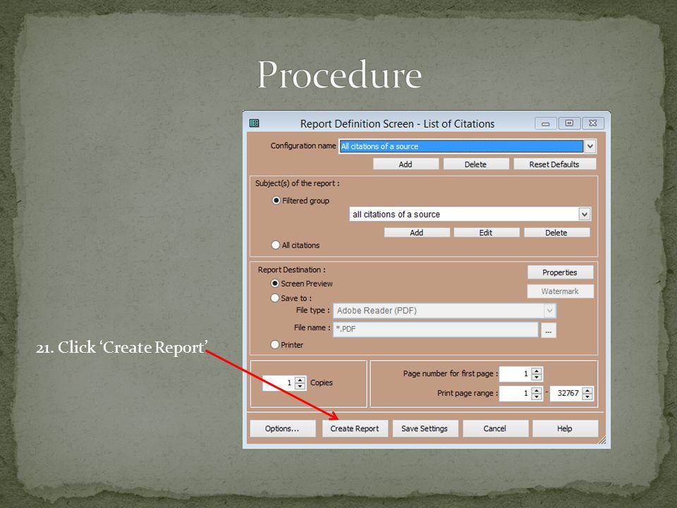 21. Click 'Create Report'