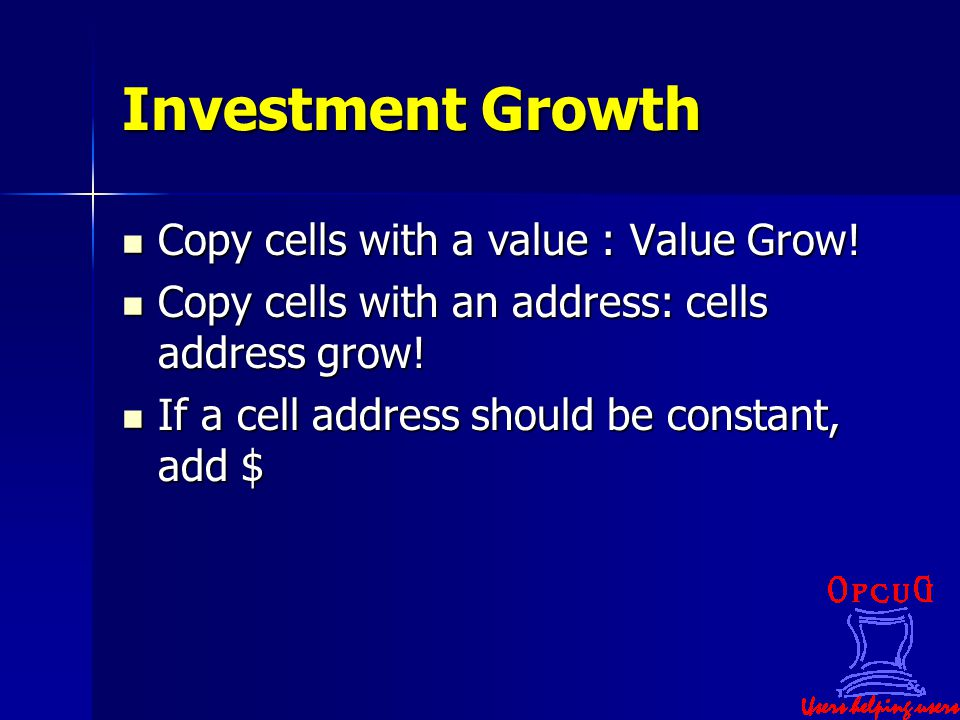 Investment Growth Copy cells with a value : Value Grow.