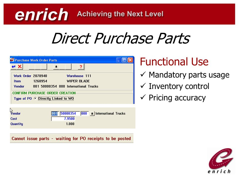 Direct Purchase Parts Functional Use Mandatory parts usage Inventory control Pricing accuracy