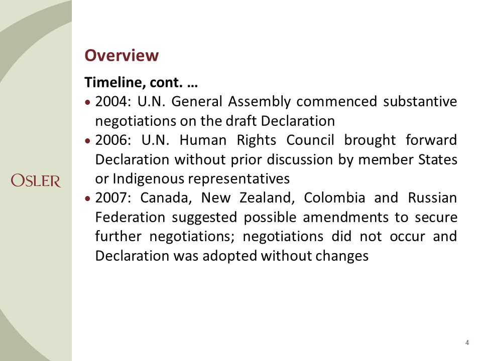 Overview U.N.Adoption of Declaration  Adopted on September 13, 2007 by resolution of U.N.