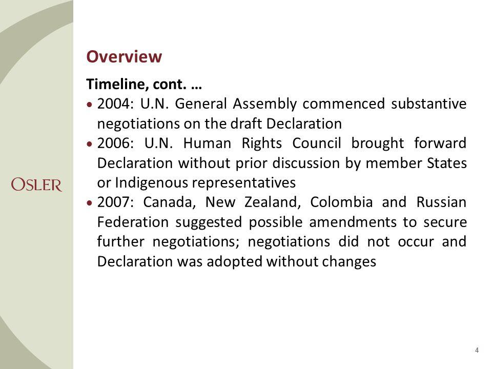 Overview Timeline, cont. …  2004: U.N.
