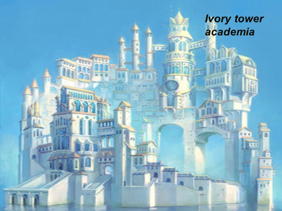 Ivory tower academia