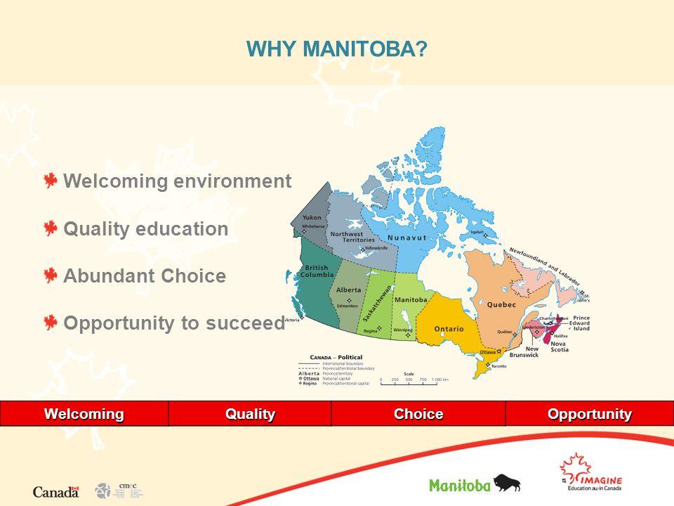 WHY MANITOBA.