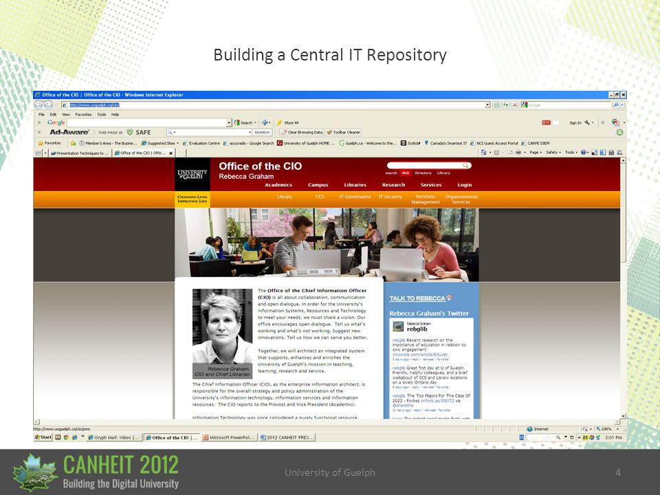 University of Guelph5 Building a Central IT Repository Introduction Guelph's IT organization/culture IT Governance 50% distributed/decentralized What about Me.