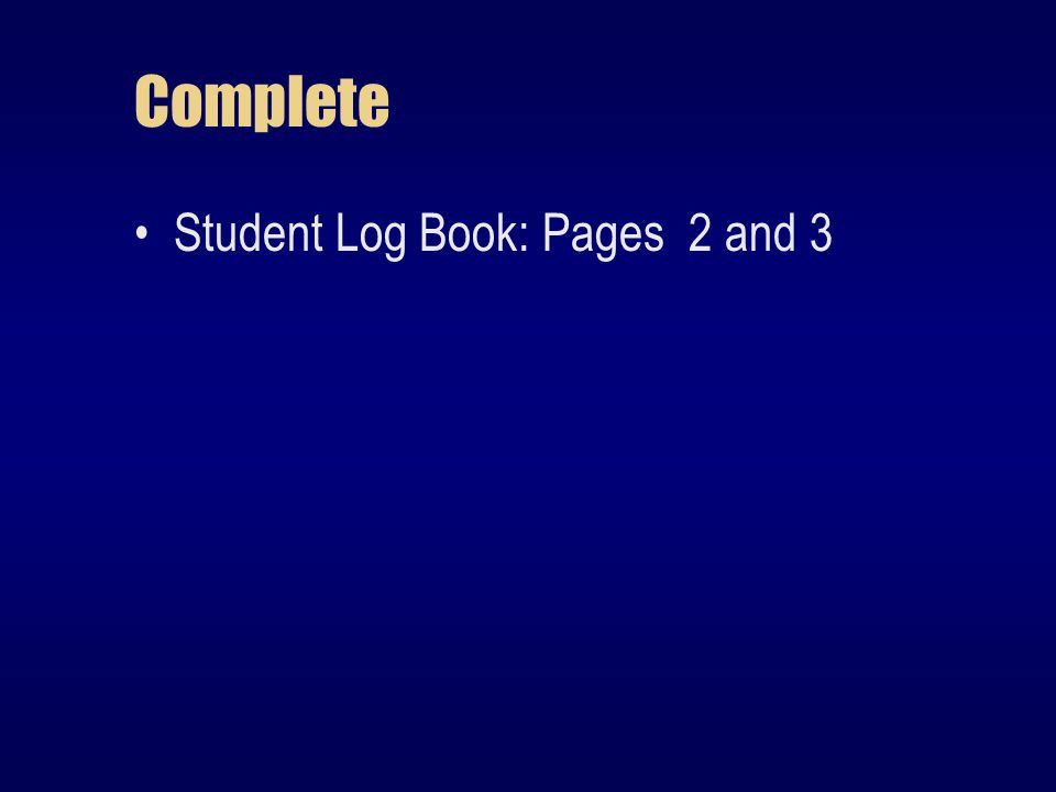 Complete Student Log Book: Pages 2 and 3