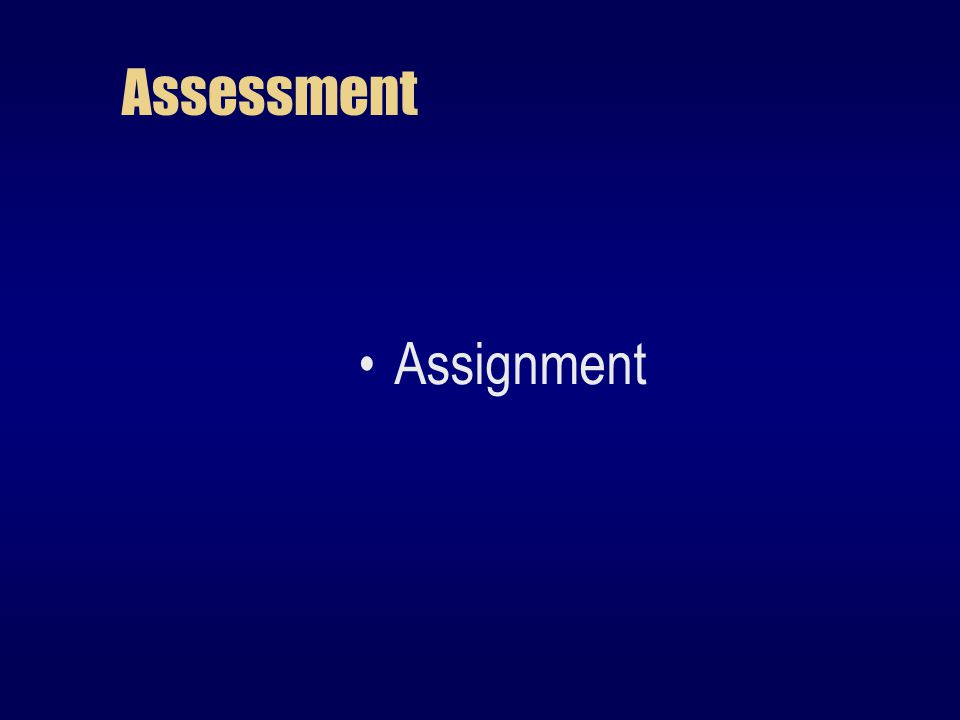 Assessment Assignment