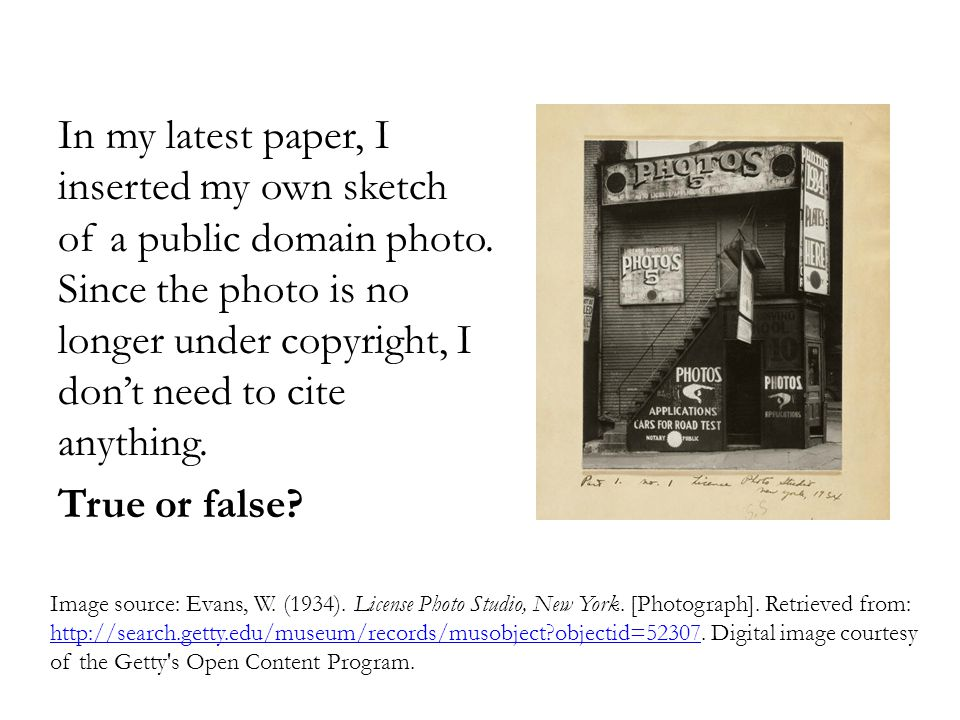 In my latest paper, I inserted my own sketch of a public domain photo. Since the photo is no longer under copyright, I don't need to cite anything. Tr