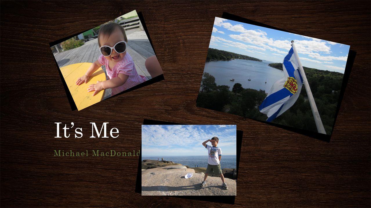 Hi, I would like to introduce myself.My name is Michael MacDonald.