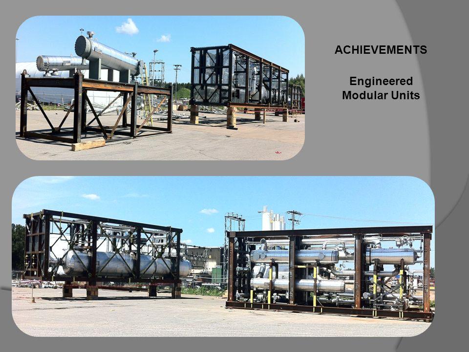 ACHIEVEMENTS Engineered Modular Units