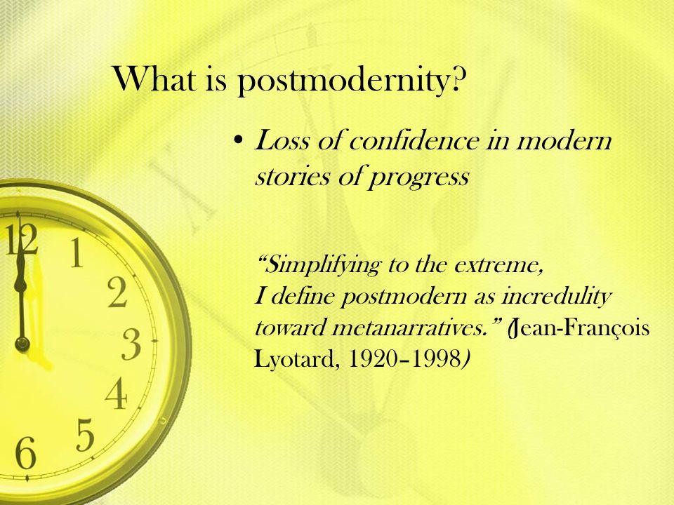 What is postmodernity.