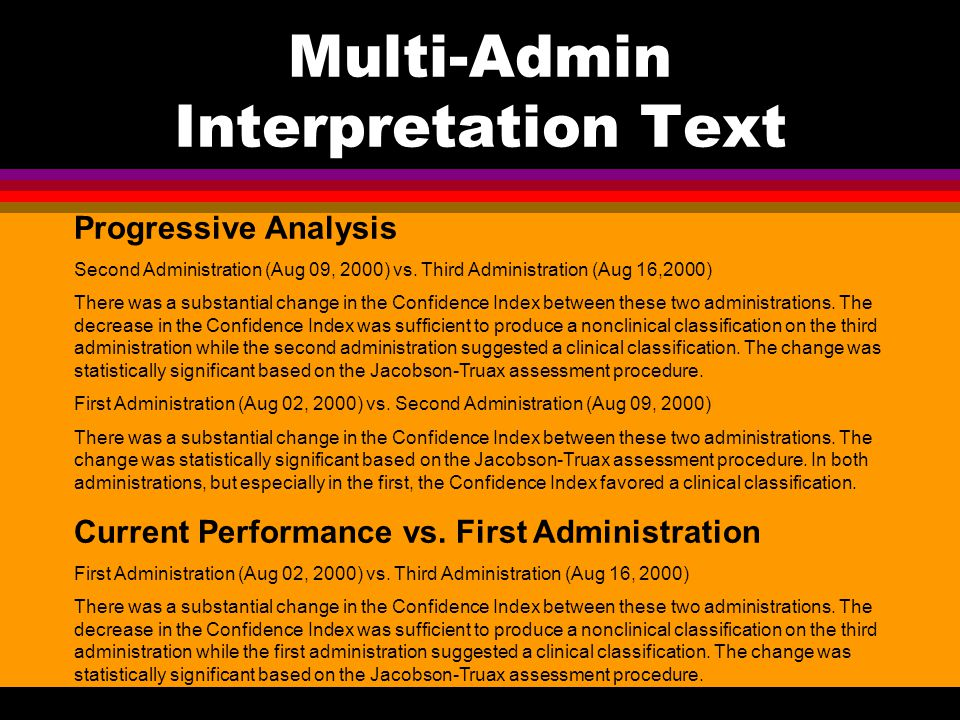 Multi-Admin Interpretation Text Progressive Analysis Second Administration (Aug 09, 2000) vs.