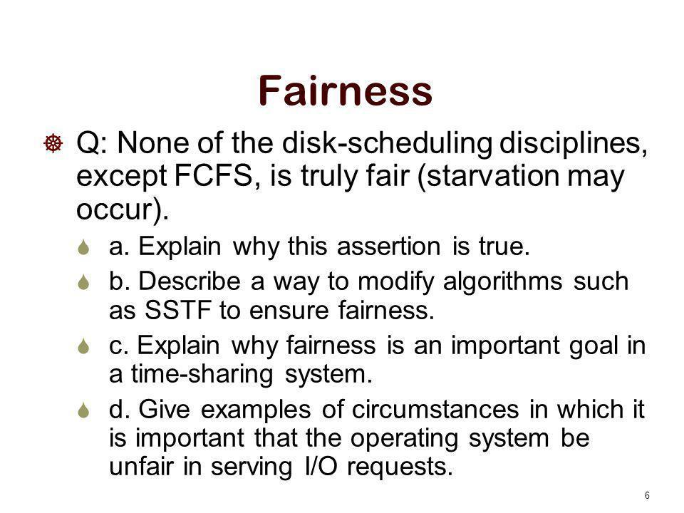Fairness Answer  A: a.