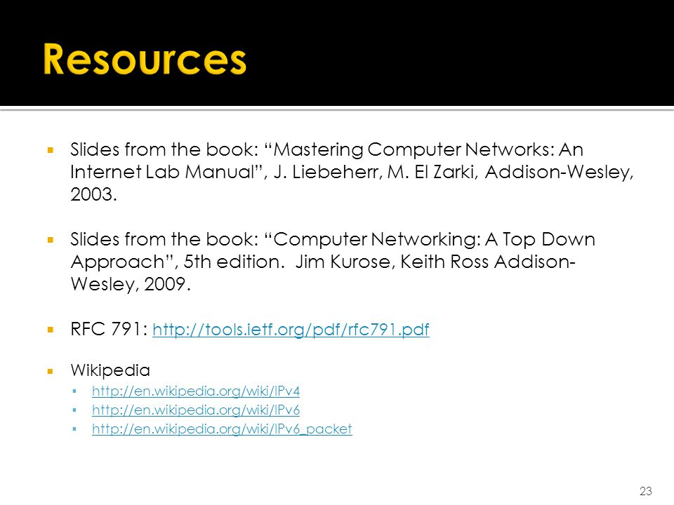  Slides from the book: Mastering Computer Networks: An Internet Lab Manual , J.