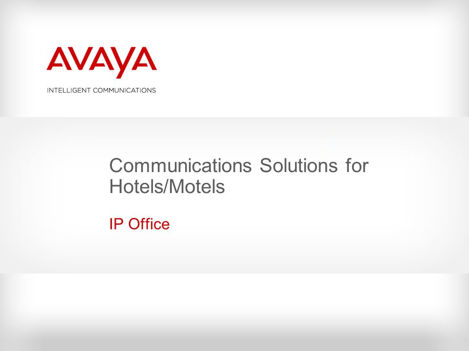 Communications Solutions for Hotels/Motels IP Office