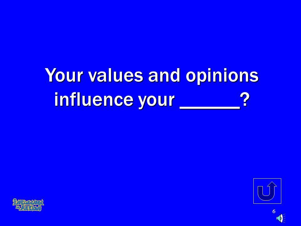 5 What source of influence is missing from the category Community: teachers, school, peers, _____. teachers, school, peers, _____.