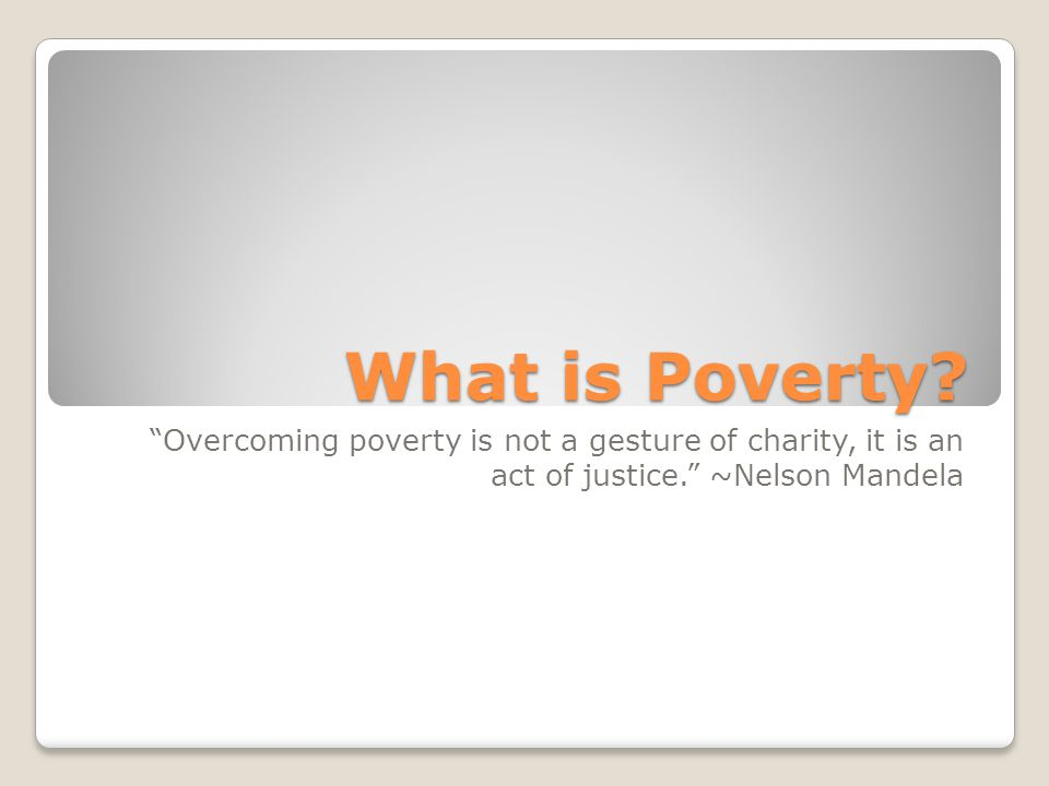 Can Foreign Aid reduce Poverty. Like slavery and apartheid, poverty is not natural.