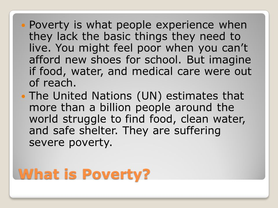 Quotations on Poverty We are poor.