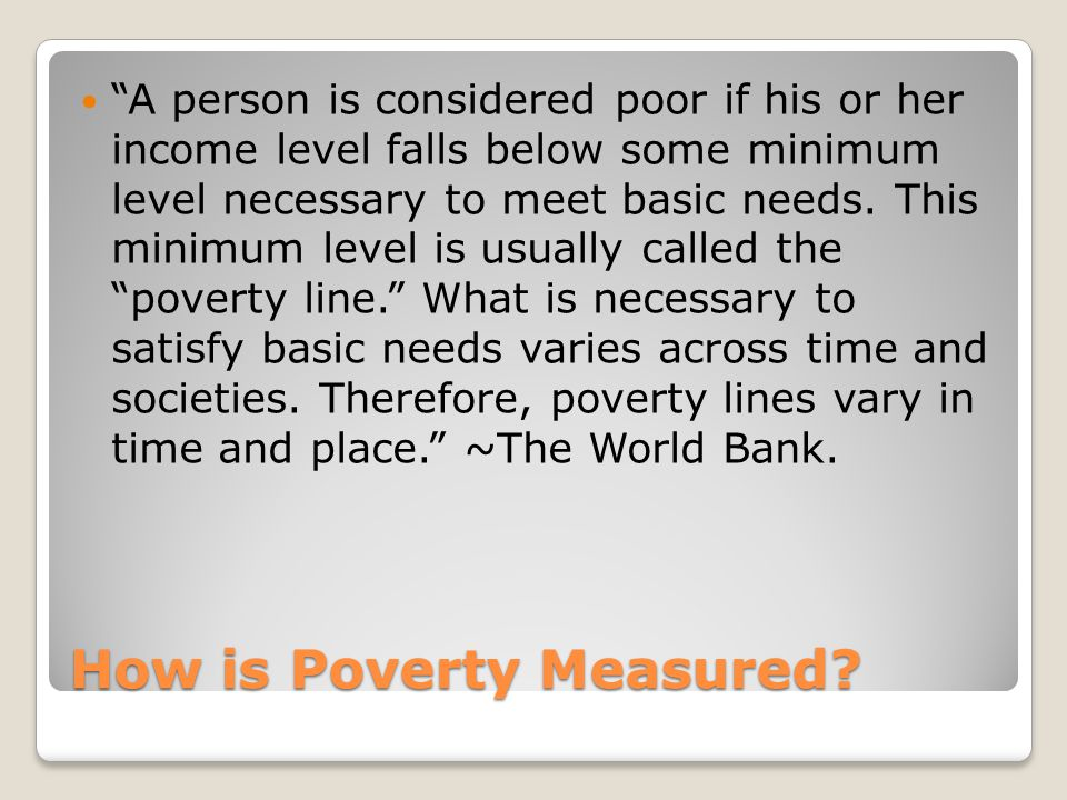 Extreme Poverty People in extreme poverty face a daily fight for survival.