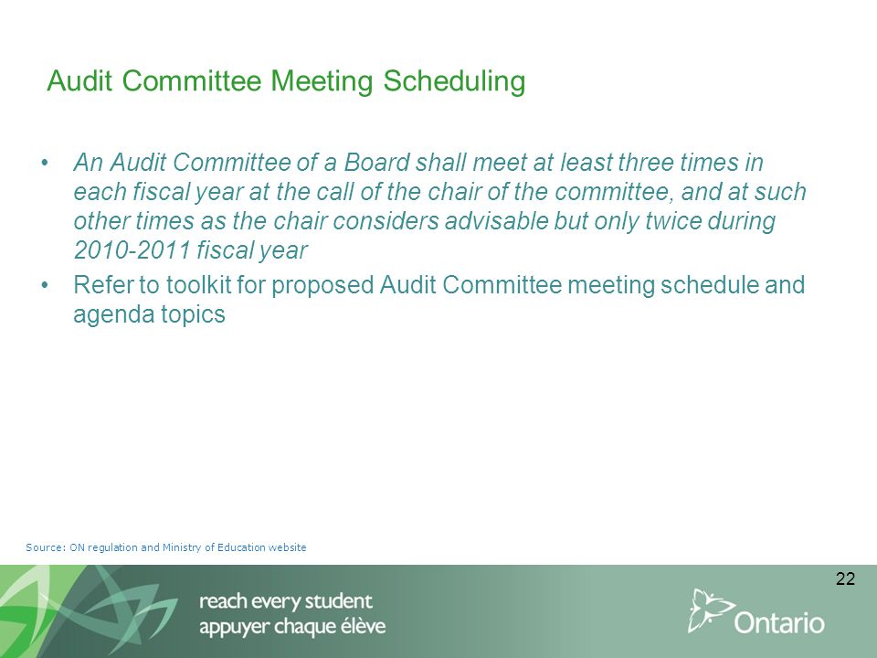 An Audit Committee of a Board shall meet at least three times in each fiscal year at the call of the chair of the committee, and at such other times a