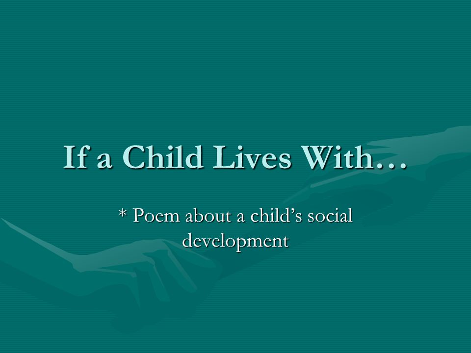 If a child lives with..