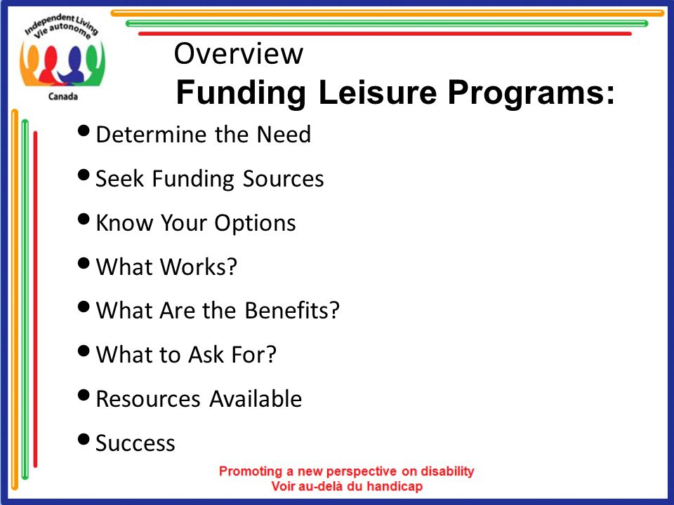 Summary This presentation placed emphasis on the general aspect of effective funding approaches.