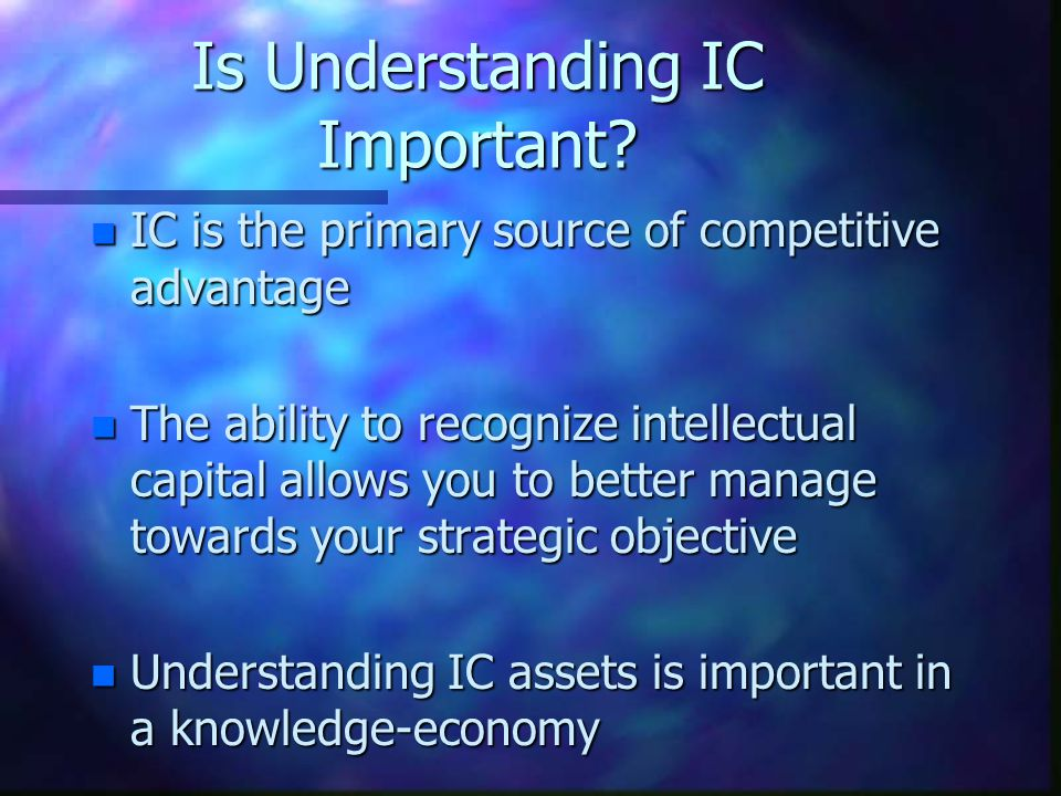 Is Understanding IC Important.